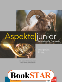 Aspekte junior B1 plus. Mittelstufe Deutsch.& 220;bungsbuch mit Audio-Dateien zum Download